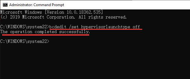 Operate bcdedit set hypervisorlaunchtype off Command