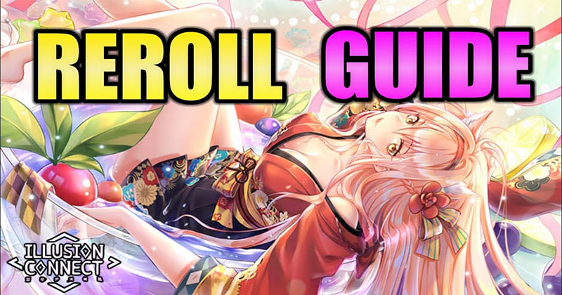 Illusion connect: How to Reroll the Best...