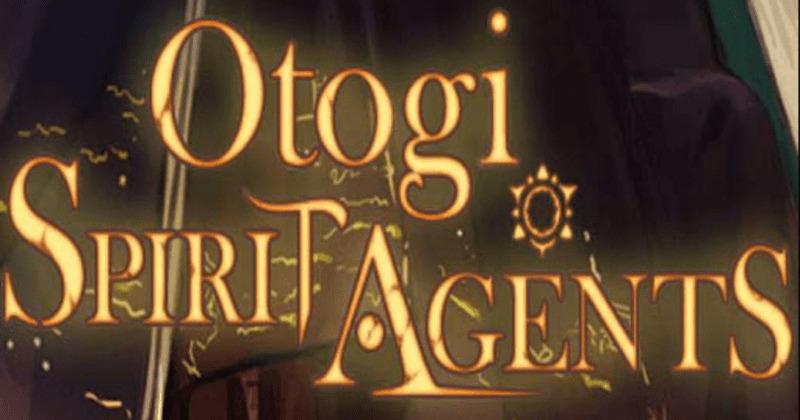 Otogi: Spirit Agents – A Complete Beginn...