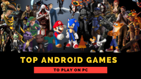Top Android Games to Play on PC